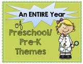 An Entire Year of Preschool/Kindergarten Themes