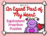 An Equal Part of My Heart: Valentine's Day Equivalent Fractions {TEKS 4.3C}