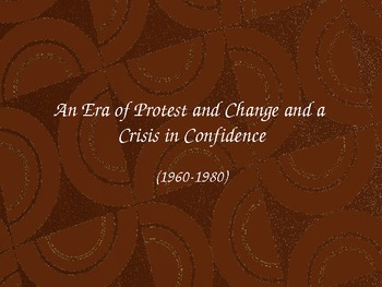 An Era of Protest and Change
