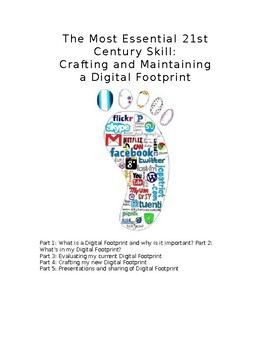 An Essential 21st Century Skill: Crafting and Maintaining a Digital Footprint