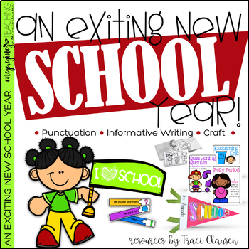 Back to School - Writing - Punctuation - An Exciting, New