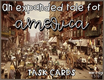 An Expanded Role for America Task Cards: Monroe Doctrine, WWI,Theodore Roosevelt