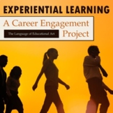 A Career Engagement Experiential Learning Project