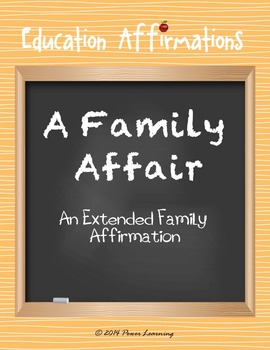 An Extended Family Affirmation (Education Affirmations Series)