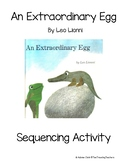 An Extraordinary Egg (Leo Lionni) Sequencing Activity