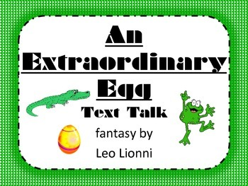 An Extraordinary Egg Text Talk Supplemental Materials