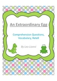 An Extraordinary Egg by Leo Lionni - Story Comprehension, Vocabulary, & Retell