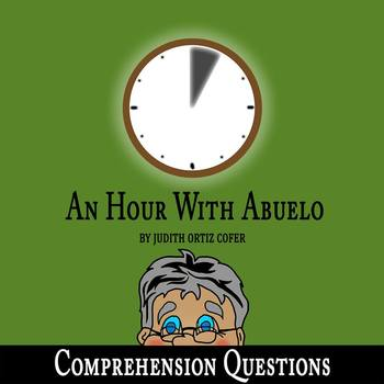 """""""An Hour with Abuelo"""" by Judith Ortiz Cofer - 10 Comprehension Questions & Key"""