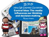 An IB PYP Media Inquiry How We Express Ourselves Through A