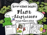 An IB PYP Science Inquiry Activities into Plant Adaptations