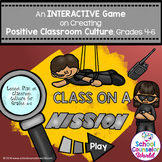 An INTERACTIVE GAME on Creating Positive Classroom Culture