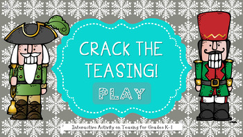 An INTERACTIVE Guidance Lesson on Crackin' Teasing, Grades K-1