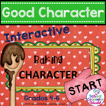 An INTERACTIVE Lesson on Good Character Traits, Grades 4-6
