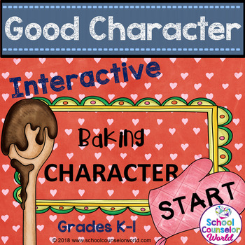 An INTERACTIVE Lesson on Good Character Traits, Grades K-1