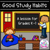 An INTERACTIVE Lesson on Good Study Habits, Grades K-1