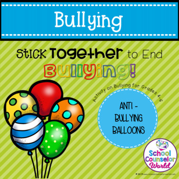 An INTERACTIVE Lesson on Sticking Together to End Bullying, Grades 4-6