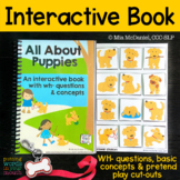 An INTERACTIVE book All About Puppies! {with concepts & WH- questions}