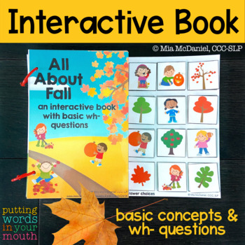 An INTERACTIVE book All About Fall {with basic WH- questions}
