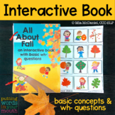 FALL Interactive Book {for WH- questions and language skills}
