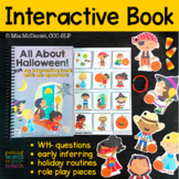 INTERACTIVE book All About Halloween {for WH- questions and language therapy}