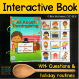 Interactive Book   Thanksgiving   WH- questions & holiday
