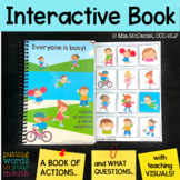 INTERACTIVE book for WHAT questions & ACTIONS!