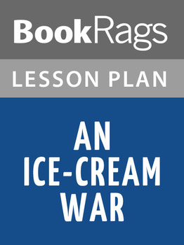 An Ice-cream War Lesson Plans