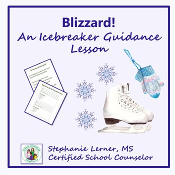 An Icebreaker Guidance Lesson: Blizzard!