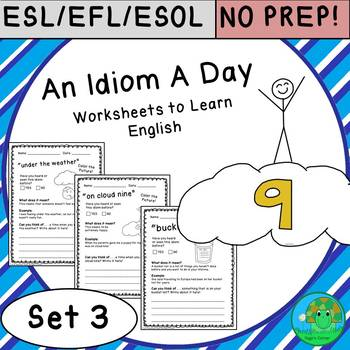 An Idiom A Day NO PREP Worksheets to Learn English Set 3