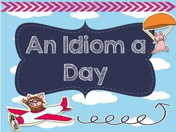 An Idiom a Day!