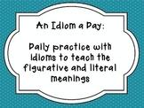 An Idiom a Day Unit