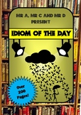 An Idiom a Day by Mr A, Mr C and Mr D Present