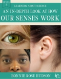 An In-Depth Look at How Our Senses Work-Learning About Science, Level 5