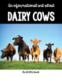 An Informational Unit About Dairy Cows - Greta Lewis