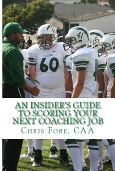 An Insider's Guide To Scoring Your Next Coaching Job