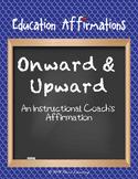 An Instructional Coach's Affirmation (Professional Development)