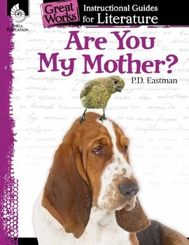 An Instructional Guide for Literature: Are You My Mother? (eBook)