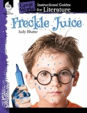 An Instructional Guide for Literature: Freckle Juice (eBook)