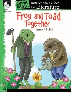 An Instructional Guide for Literature: Frog and Toad Together (eBook)