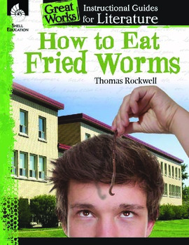 An Instructional Guide for Literature: How to Eat Fried Worms (eBook)