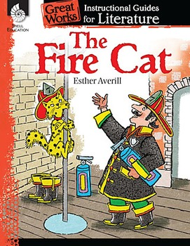 An Instructional Guide for Literature: The Fire Cat (eBook)
