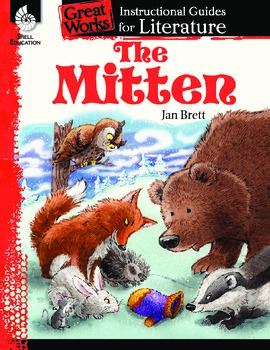 An Instructional Guide for Literature: The Mitten (eBook)