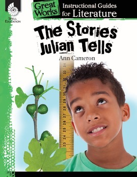 An Instructional Guide for Literature: The Stories Julian Tells (eBook)