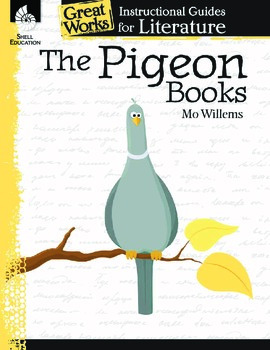 An Instructional Guide to Literature: The Pigeon Books (eBook)