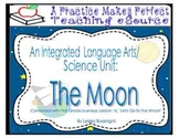 An  Integrated Language Arts/Science Unit:  The Moon