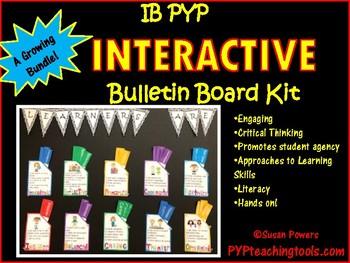 An Interactive IB PYP Bulletin Board Kit A Growing Bundle