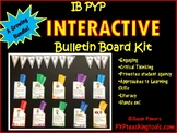 An Interactive IB PYP Bulletin Board Kit A Growing Resource