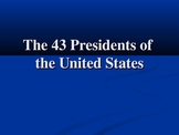 An Intro To The Presidents Of The United States
