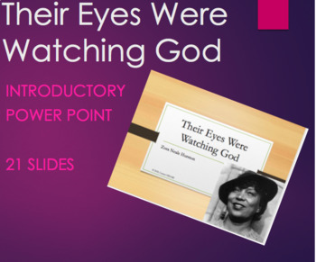 """An Introduction - """"Their Eyes Were Watching God"""": PPT with embedded questions"""