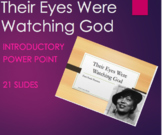 """An Introduction - """"Their Eyes Were Watching God"""": PPT with"""